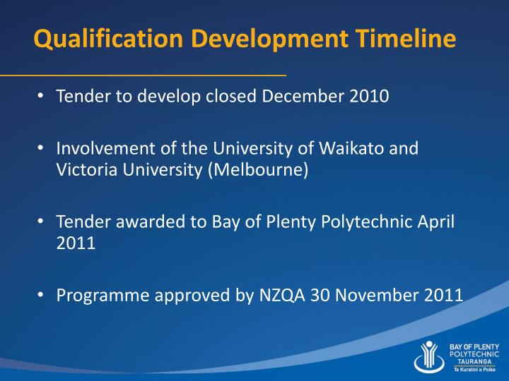 Qualification development timeline