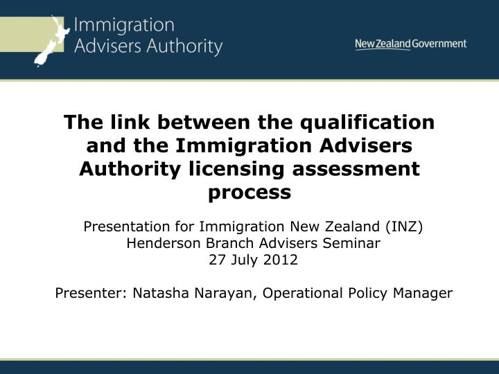 The link between the qualification and the Immigration Advisers Authority licensing assessment process