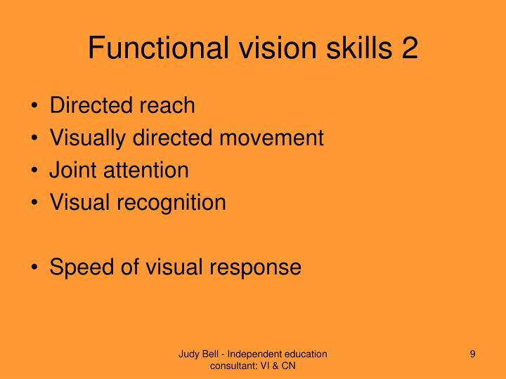 Functional vision skills 2