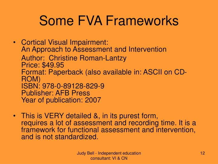 Some FVA Frameworks