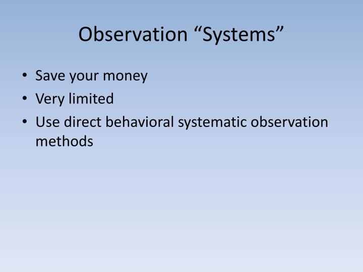 "Observation ""Systems"""