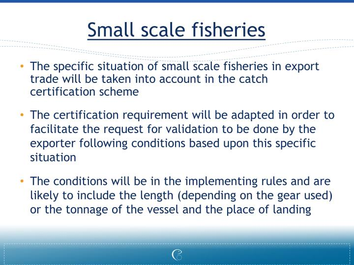 Small scale fisheries