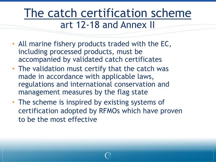 The catch certification scheme