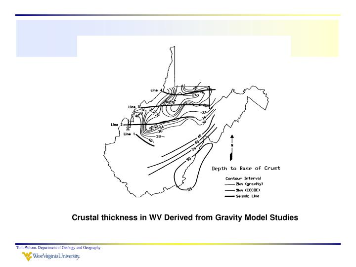 Crustal thickness in WV Derived from Gravity Model Studies