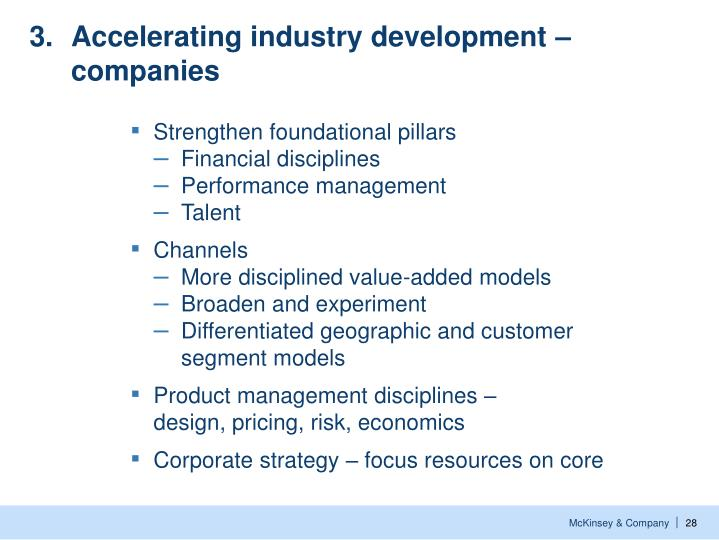 3.	Accelerating industry development – companies