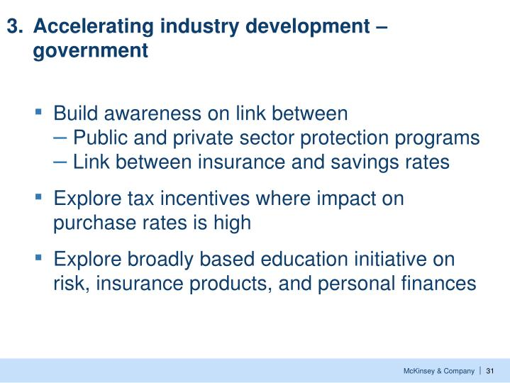 3.	Accelerating industry development – government