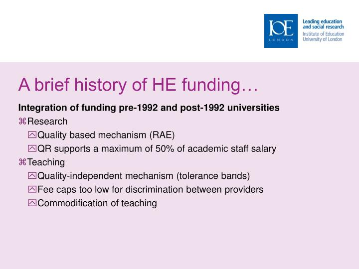 A brief history of he funding