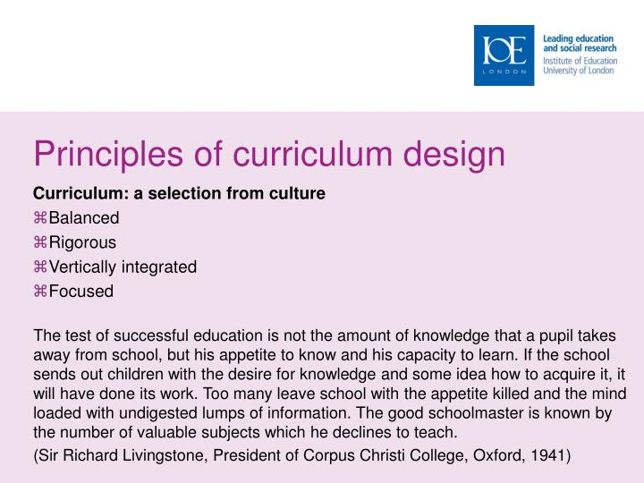 Principles of curriculum design