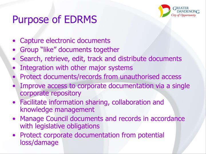 Purpose of EDRMS