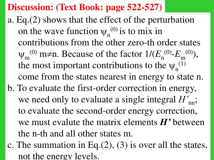 Discussion: (Text Book: page 522-527)