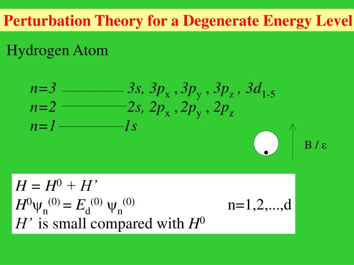 Perturbation Theory for a Degenerate Energy Level