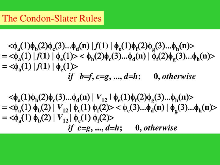 The Condon-Slater Rules