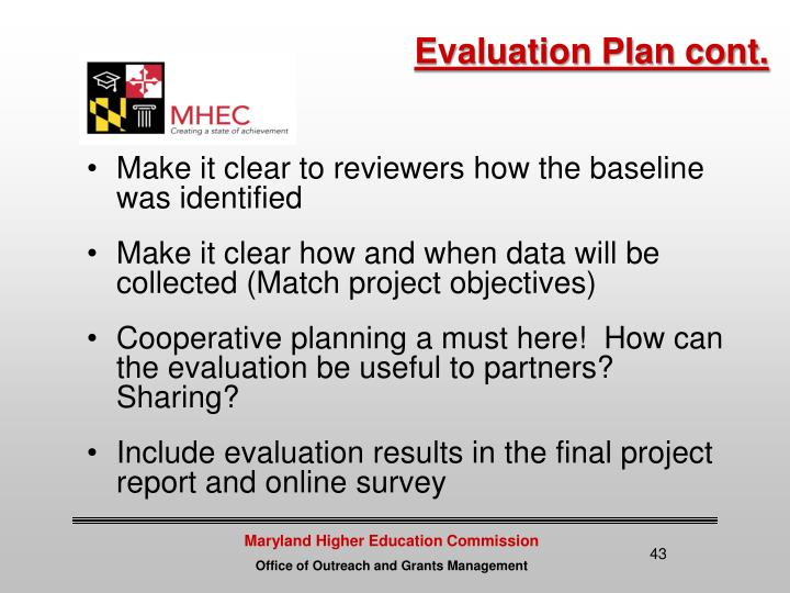Evaluation Plan cont.