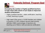 federally defined program goal