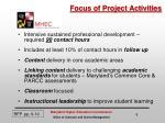 focus of project activities
