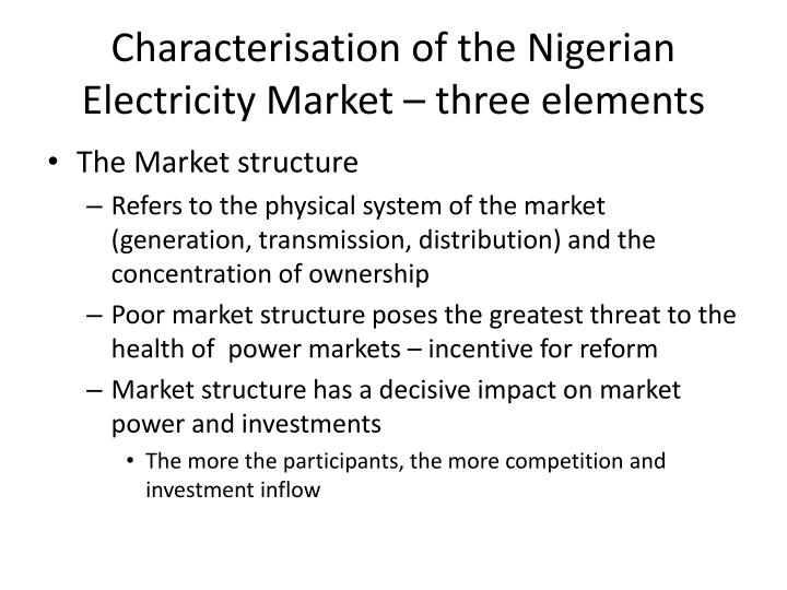 Characterisation of the Nigerian Electricity Market – three elements