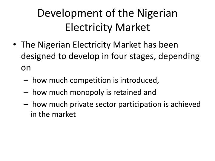 Development of the Nigerian Electricity Market