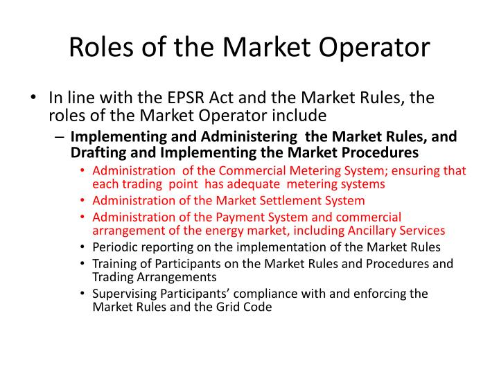 Roles of the Market Operator