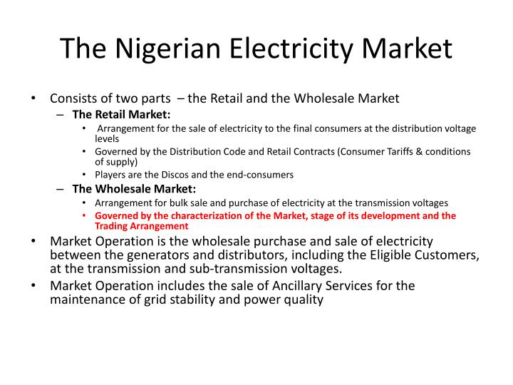 The Nigerian Electricity Market