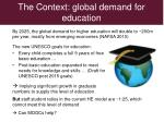 the context global demand for education