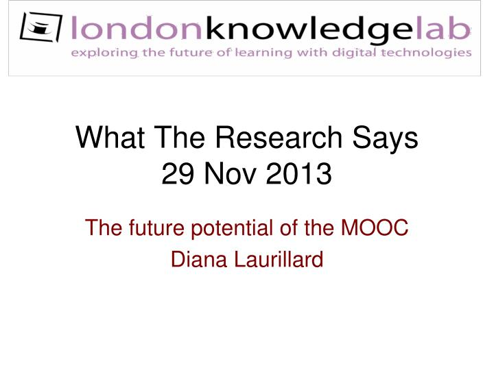 What the research says 29 nov 2013