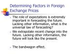 determining factors in foreign exchange prices