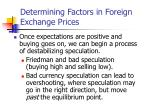 determining factors in foreign exchange prices1