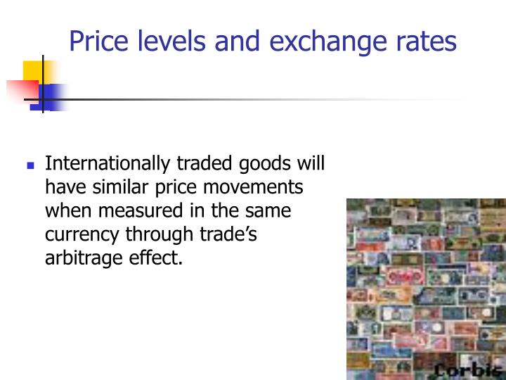 Price levels and exchange rates