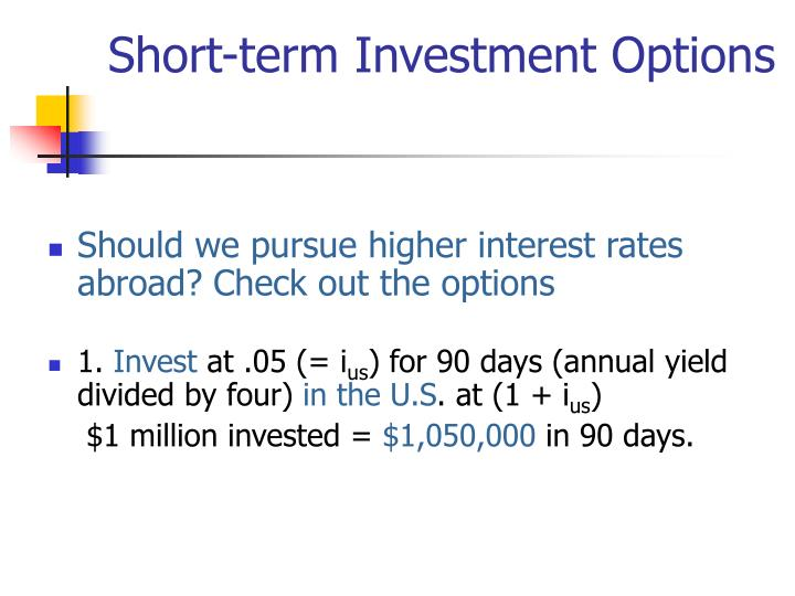 Short-term Investment Options