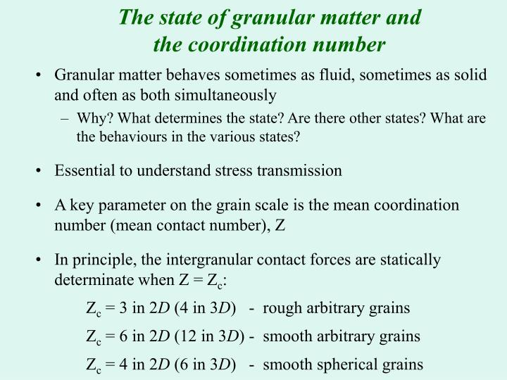 The state of granular matter and