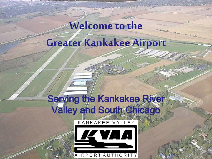 welcome to the greater kankakee airport