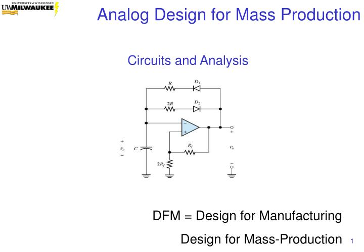 Circuits and analysis