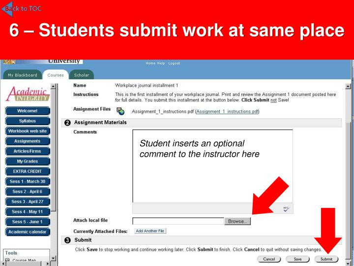 6 – Students submit work at same place