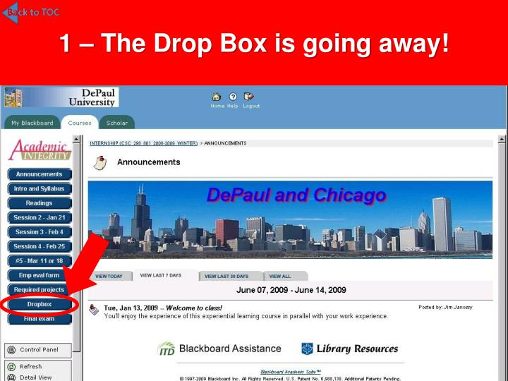 1 – The Drop Box is going away!