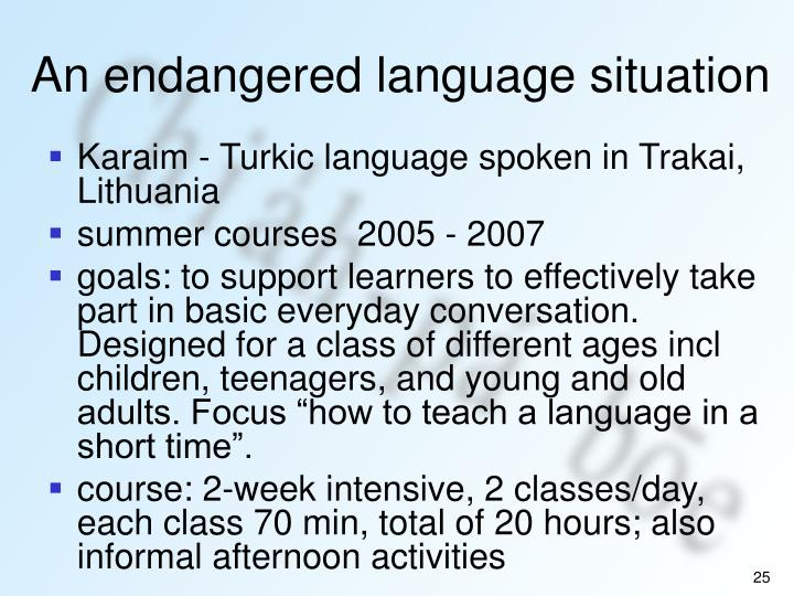 An endangered language situation