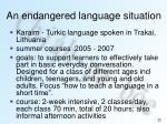 an endangered language situation