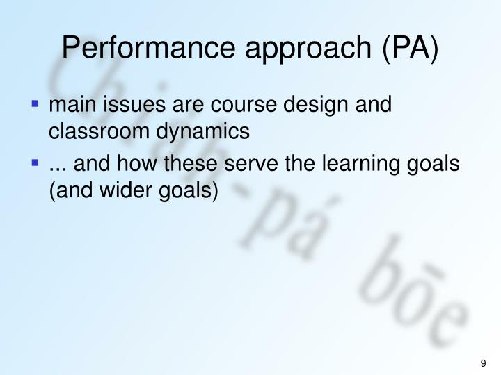 Performance approach (PA)