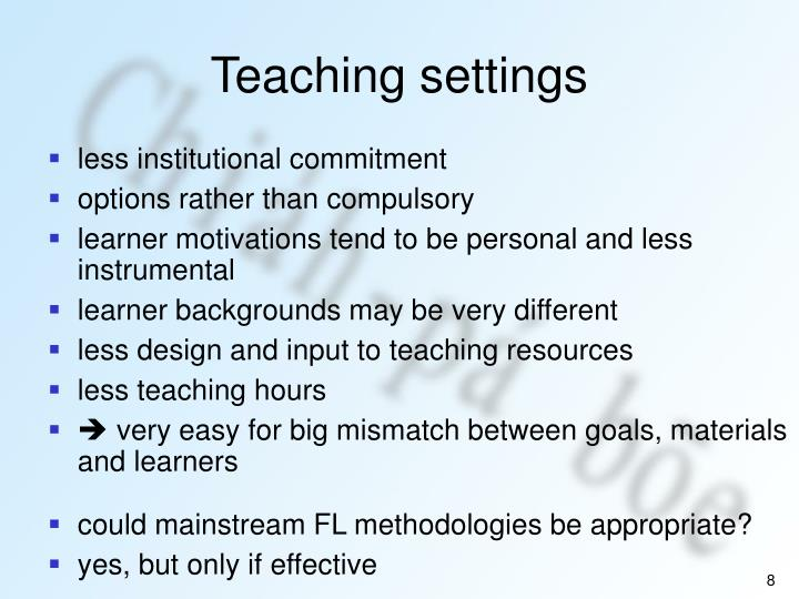 Teaching settings