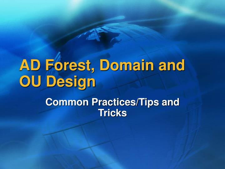AD Forest, Domain and OU Design