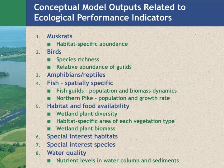 Conceptual Model Outputs Related to Ecological Performance Indicators