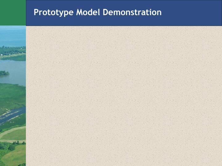 Prototype Model Demonstration