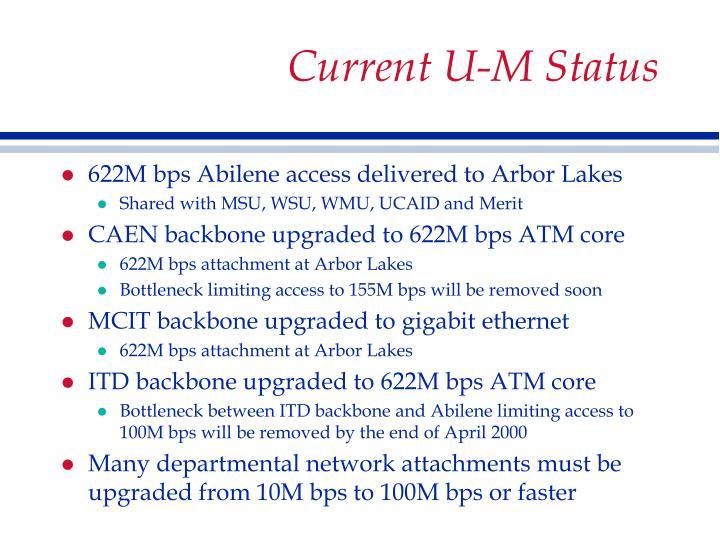 Current U-M Status