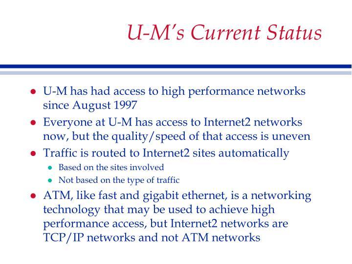 U-M's Current Status
