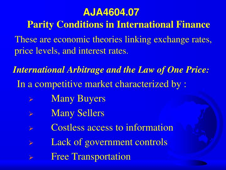 Aja4604 07 parity conditions in international finance