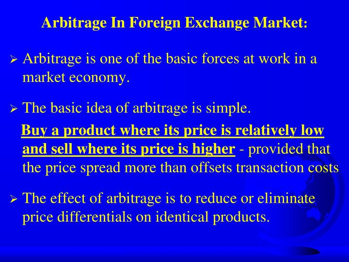 Arbitrage in foreign exchange market
