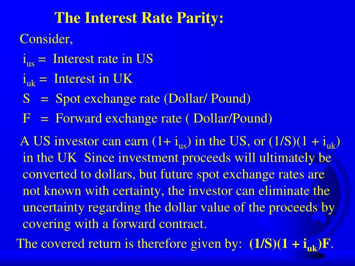 The Interest Rate Parity: