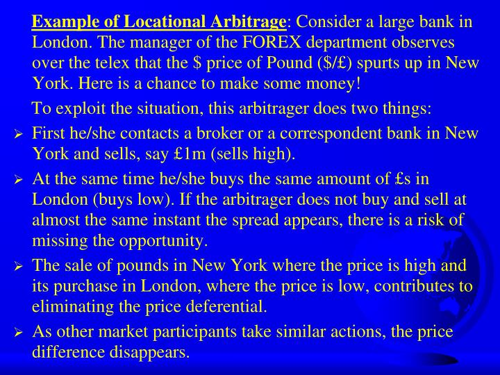 Example of Locational Arbitrage