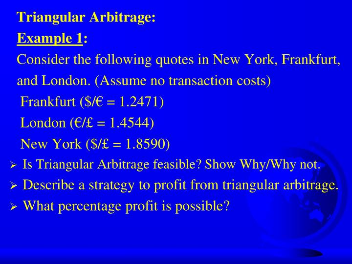 Triangular Arbitrage: