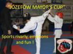 j zef w mayor s cup