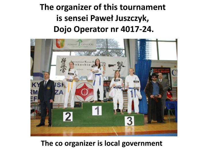 The organizer of this tournament